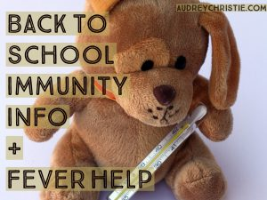 Back to School Immunity and Fevers