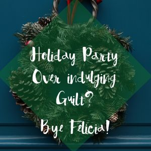 How to Stop Over-Indulging at Holiday Parties