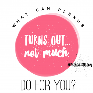 what could plexus do for you