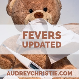 Fevers Updated: Just say no to fever reduction