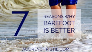 Why Barefoot is Better