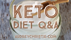 Keto Diet Questions and Answers – Episode 019
