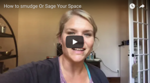 How to Sage or Smudge Your Space