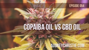 Copaiba Essential Oil vs CBD Oil