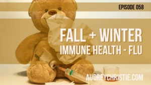 Fall and Winter Immune Health – Flu