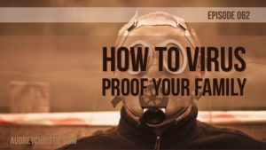 Virus Proof Your Family