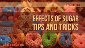 Effects of Sugar: Traps and Tips